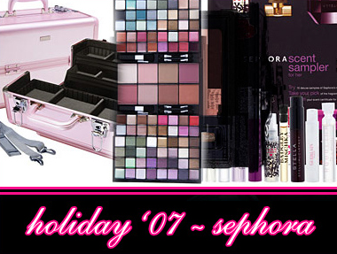 SEPHORA HOLIDAY 2007 COLLECTION