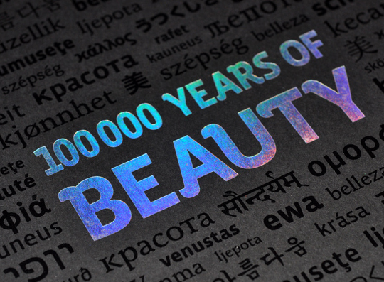 100,000 Years of Beauty