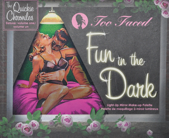 Too Faced Fun in the Dark Palette