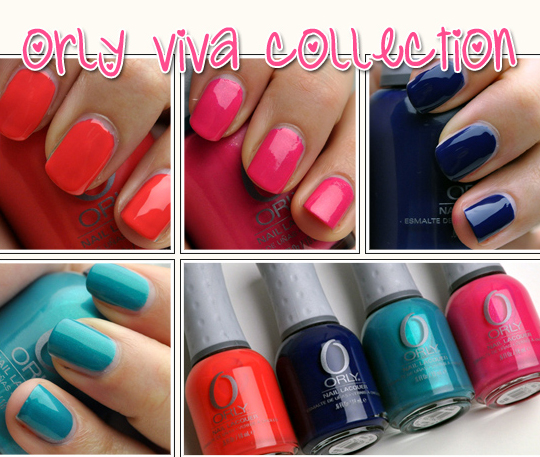 Orly Viva Collection for Summer 2010 Review, Photos, Swatches