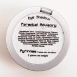 Fyrinnae Parental Advisory Pressed Eyeshadow