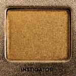Too Faced Instigator Eyeshadow