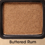 Too Faced Buttered Rum Eyeshadow