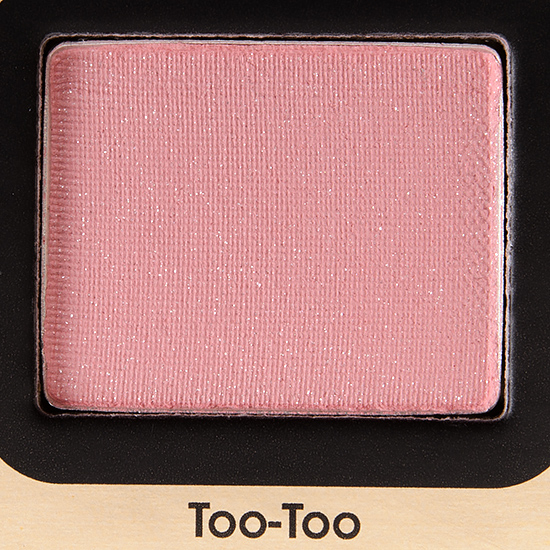 Too Faced Too-Too Eyeshadow