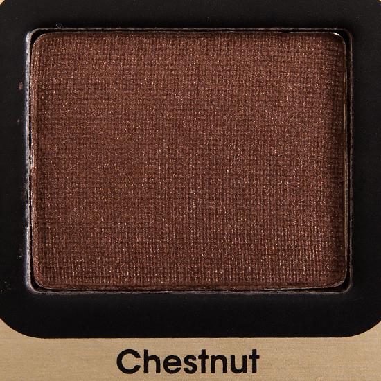 Too Faced Chestnut Eyeshadow