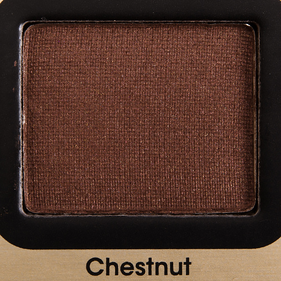 Too Faced Chestnut Eyeshadow