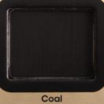 Too Faced Coal Eyeshadow