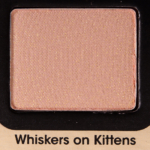 Too Faced Whiskers on Kittens Eyeshadow