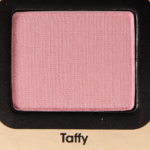Too Faced Taffy Eyeshadow