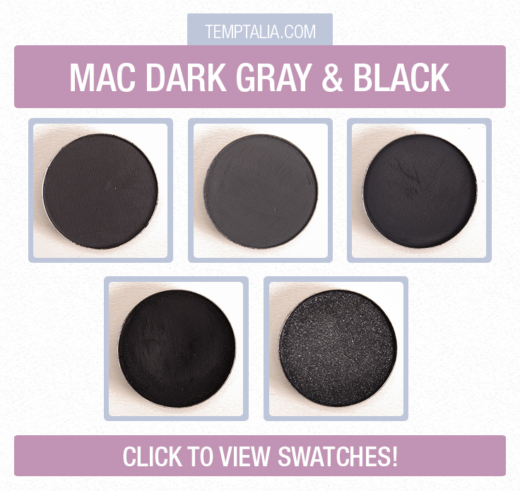 MAC Dark Gray & Black Eyeshadows