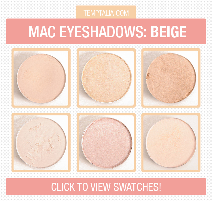 MAC Beige Eyeshadows Photos & Swatches (Part 1)