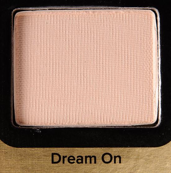 Too Faced Dream On Eyeshadow