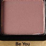 Too Faced Be You Eyeshadow