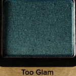 Too Faced Too Glam Eyeshadow