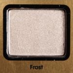 Too Faced Frost Eyeshadow