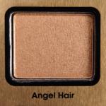 Too Faced Angel Hair Eyeshadow