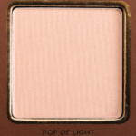 Too Faced Pop of Light Highlighter
