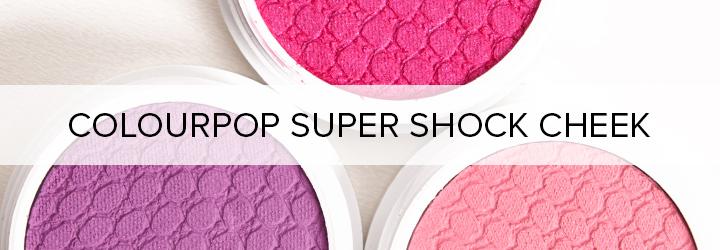 ColourPop Super Shock Cheek