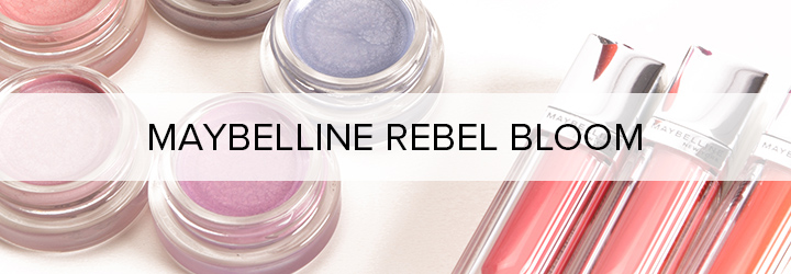 Maybelline Rebel Bloom