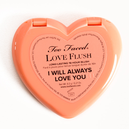 Too Faced I Will Always Love You Love Flush Blush