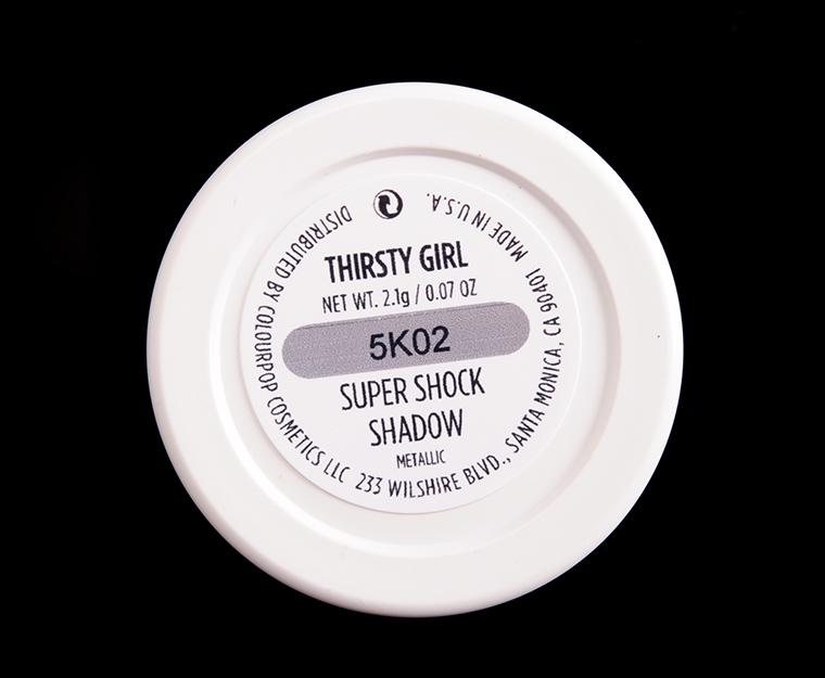 ColourPop Thirsty Girl Super Shock Shadow