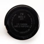 MAC I\'m Into It Eyeshadow