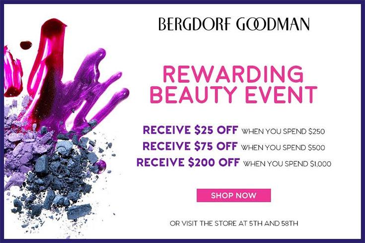 Bergdorf Goodman Rewarding Beauty Event