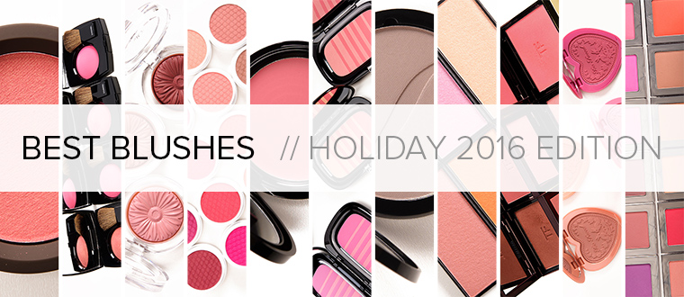 Best Blushes | Holiday 2016 Gift Guide