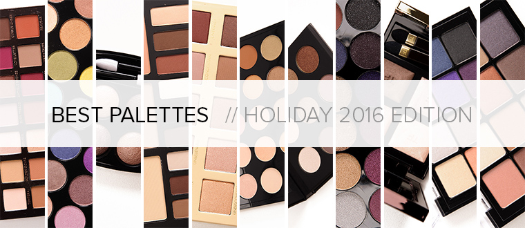 Best Eyeshadow Palettes | Holiday 2016 Gift Guide