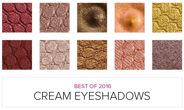 Top 10 of 2016: Cream Eyeshadows