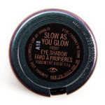 MAC Slow as You Glow Eyeshadow