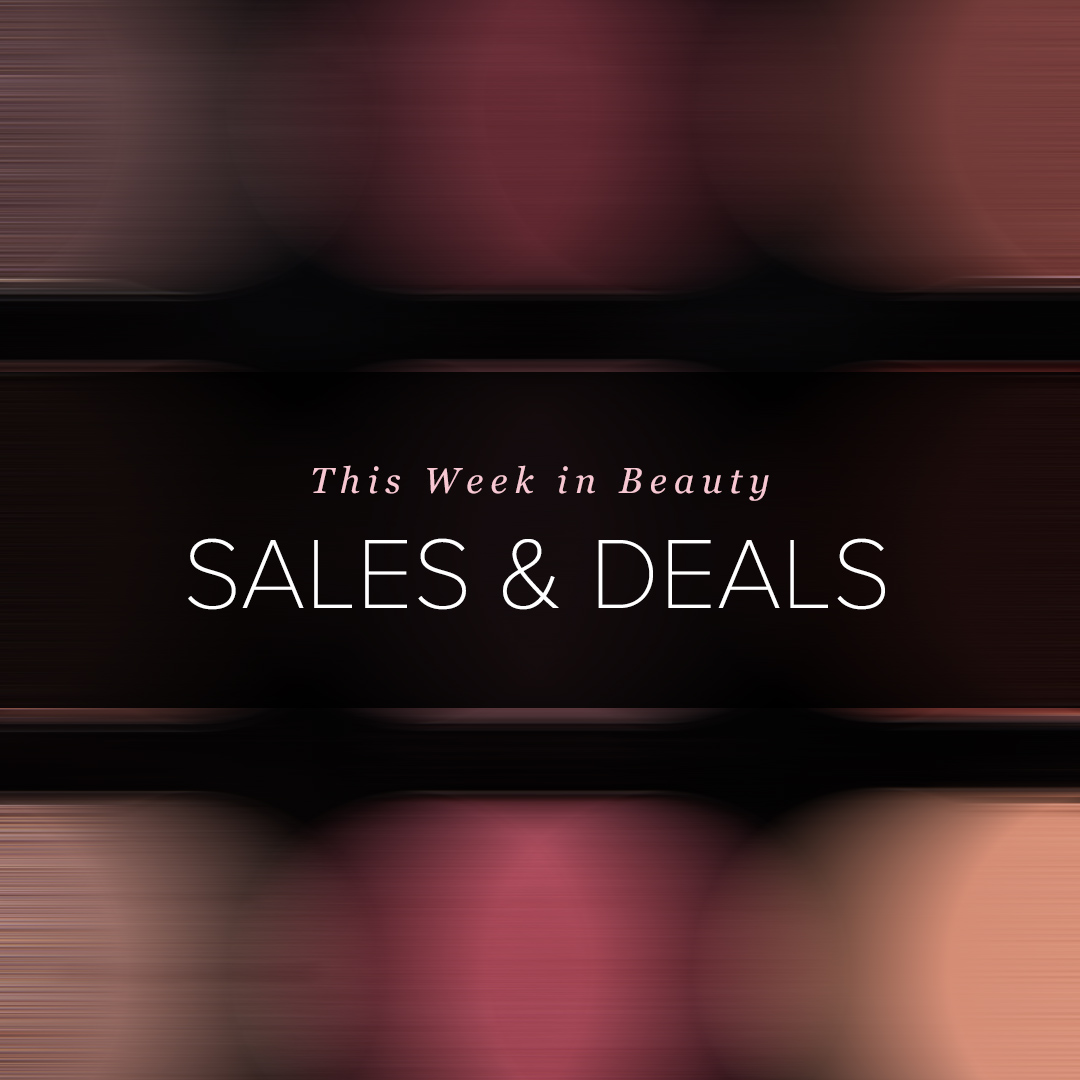 Memorial Day 2019 Beauty Sales & Deals