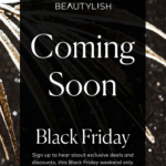 Beautylish Black Friday 2019 | Sale Coming Soon!