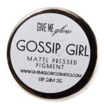 Give Me Glow Gossip Girl Matte Pressed Shadow
