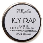 Give Me Glow Icy Frap Foiled Pressed Shadow