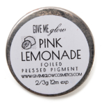 Give Me Glow Pink Lemonade Foiled Pressed Shadow
