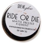 Give Me Glow Ride or Die Matte Pressed Shadow
