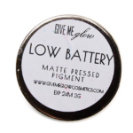 Give Me Glow Low Battery Matte Pressed Pigment