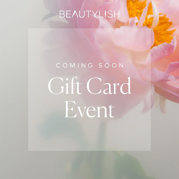 Beautylish Spring 2021 Gift Card Event: $20 Gift Card for Every $100 Spent