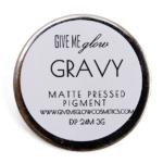 Give Me Glow Gravy Matte Pressed Shadow